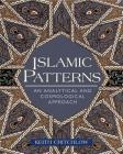 Islamic Patterns: An Analytical and Cosmological Approach Cover Image
