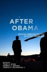 After Obama: African American Politics in a Post-Obama Era Cover Image