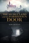 The Secret Land and the Forbidden Door Cover Image
