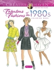 Creative Haven Fabulous Fashions of the 1980s Coloring Book (Creative Haven Coloring Books) Cover Image