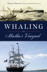 Whaling on Martha's Vineyard Cover Image