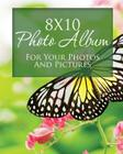 8x10 Photo Album for Your Photos and Pictures Cover Image