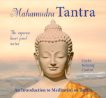Mahamudra Tantra: The Supreme Heart Jewel Nectar Cover Image