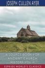 A Source Book for Ancient Church History, Vol. II (Esprios Classics) Cover Image