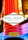 Reel Verse: Poems About the Movies (Everyman's Library Pocket Poets Series) Cover Image