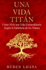 Una Vida Titán Cover Image