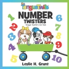The TongueTwits: Number Twisters: Tongue Twisters for Kids Cover Image
