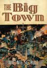 The Big Town Cover Image