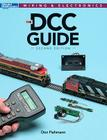 DCC Guide, Second Edition (Wiring & Electronics) Cover Image