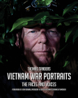 Vietnam War Portraits: The Faces and Voices Cover Image
