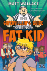 The Supervillain's Guide to Being a Fat Kid Cover Image