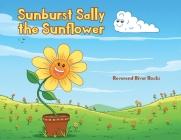 Sunburst Sally the Sunflower Cover Image