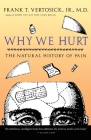 Why We Hurt: The Natural History of Pain Cover Image