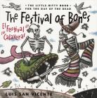 The Festival of Bones / El Festival de Las Calaveras Cover Image