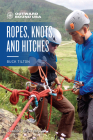 Outward Bound Ropes, Knots, and Hitches Cover Image