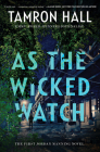As the Wicked Watch: The First Jordan Manning Novel (Jordan Manning series #1) Cover Image