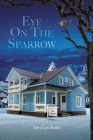 Eye On The Sparrow Cover Image