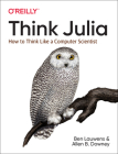 Think Julia: How to Think Like a Computer Scientist Cover Image