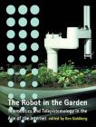 The Robot in the Garden: Telerobotics and Telepistemology in the Age of the Internet (Leonardo) Cover Image