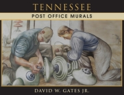 Tennessee Post Office Murals Cover Image
