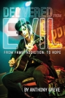 Delivered From Evil: From Fame, Addiction, to Hope Cover Image