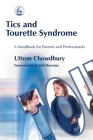 Tics and Tourette Syndrome: A Handbook for Parents and Professionals Cover Image