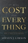 It Will Cost You Everything: What It Takes to Follow Jesus Cover Image