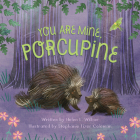 You Are Mine, Porcupine Cover Image