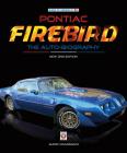 Pontiac Firebird - The Auto-Biography: New 3rd Edition Cover Image