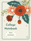 College Notebook: Student workbook Journal Diary Flowers bucket cover notepad by Raz McOvoo Cover Image