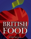British Food: An Extraordinary Thousand Years of History Cover Image