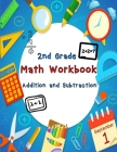 2nd Grade Math Workbook - Addition and Subtraction: Daily Practice Workbook for 2nd Graders Cover Image