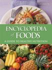 Encyclopedia of Foods: A Guide to Healthy Nutrition Cover Image