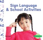 Sign Language & School Activities Cover Image