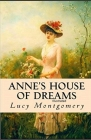 Anne's House of Dreams: Fully Illustrated Edition Cover Image