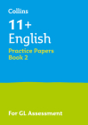 Collins 11+ Success – 11+ English Practice Papers Book 2: For the 2020 GL Assessment Tests Cover Image