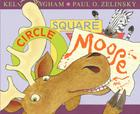 Circle, Square, Moose Cover Image