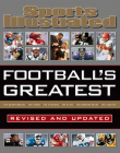 Sports Illustrated Football's Greatest Revised and Updated: Sports Illustrated's Experts Rank the Top 10 of Everything Cover Image