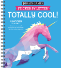 Brain Games - Sticker by Letter: Totally Cool! (Sticker Puzzles - Kids Activity Book) Cover Image