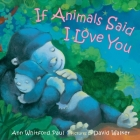 If Animals Said I Love You (If Animals Kissed Good Night) Cover Image