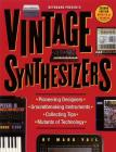 Vintage Synthesizers: Groundbreaking Instruments and Pioneering Designers of Electronic Music Synthesizers Cover Image
