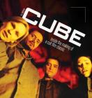 Cube: Inside the Making of a Cult Film Classic (Color Hardback) Cover Image