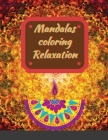 Mandalas coloring Relaxation: Meditation Designs Cover Image