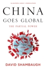 China Goes Global: The Partial Power Cover Image