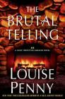 The Brutal Telling: A Chief Inspector Gamache Novel Cover Image