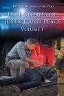 True Stories of Justice and Peace: Volume 1 Cover Image