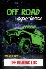 Off Roading Log: ATV & UTV Vehicles Adventure Journal, Offroading Adventures Gift, Book, Off Road Vehicle, Driving Notebook Cover Image