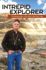 Intrepid Explorer: The Autobiography of the World's Best Mine Finder Cover Image
