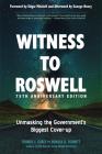 Witness to Roswell, 75th Anniversary Edition: Unmasking the Government's Biggest Cover-up Cover Image