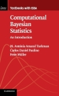 Computational Bayesian Statistics: An Introduction (Institute of Mathematical Statistics Textbooks #11) Cover Image